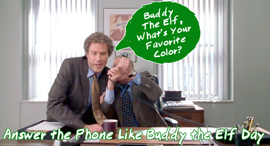 Answer the Phone Like Buddy the Elf Day